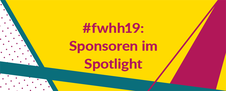 #fwhh19 Sponsoren im Spotlight
