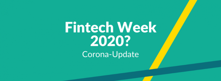 Fintech Week 2020 Corona-Update